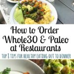 eating out paleo and whole30