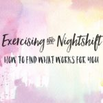 exercising and night shift