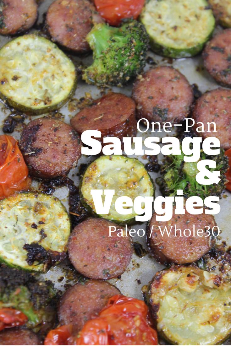 paleo and whole30 one pan sausage and veggies