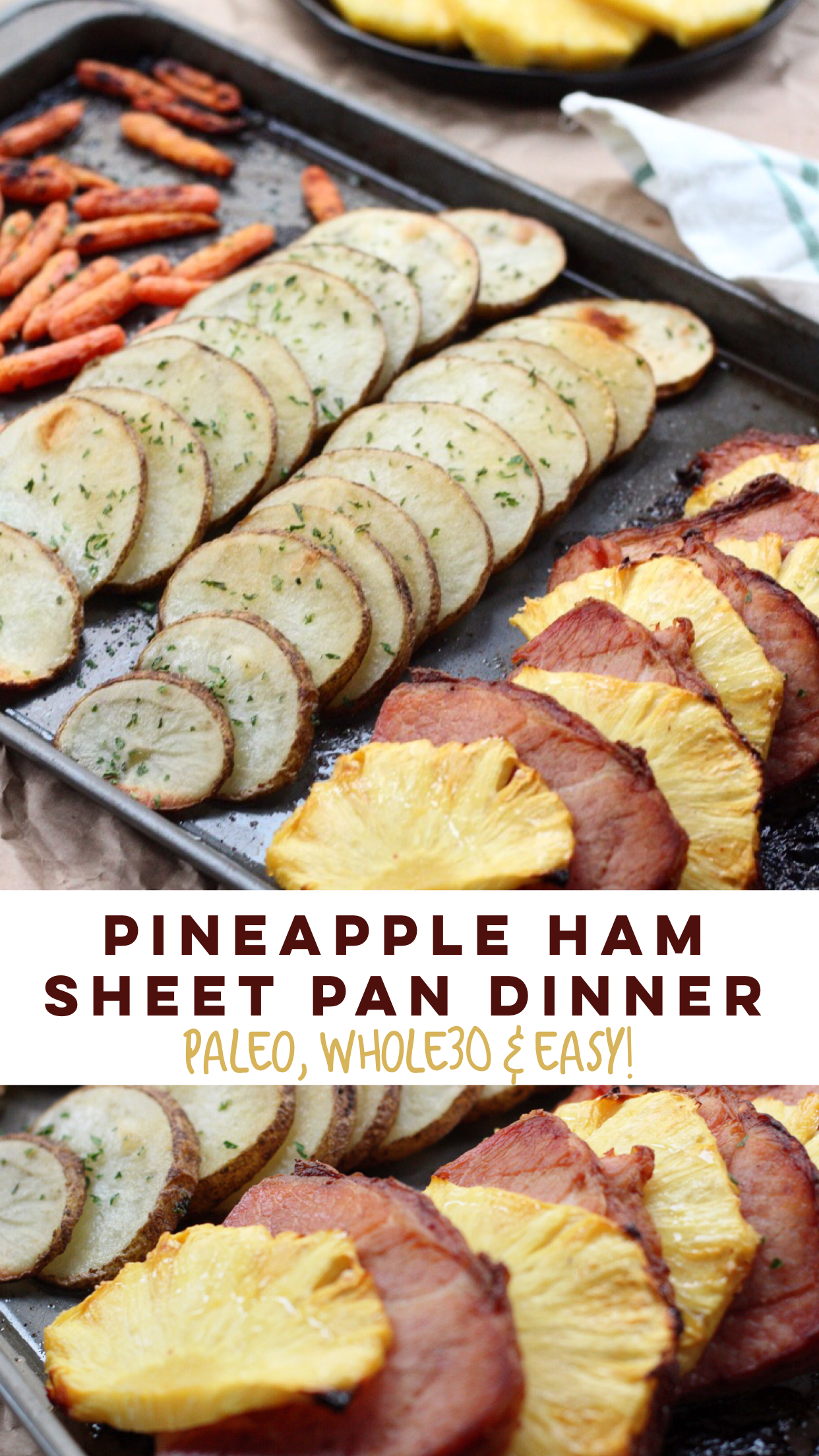 Simple and healthy pineapple ham sheet pan dinner! This easy Paleo sheet pan meal is family friendly, and Whole30 when made sugar free ham. It's a great holiday leftover meal or an easy meal prep idea #sheetpan #hamrecipes #paleosheetpan #whole30sheetpan via @paleobailey