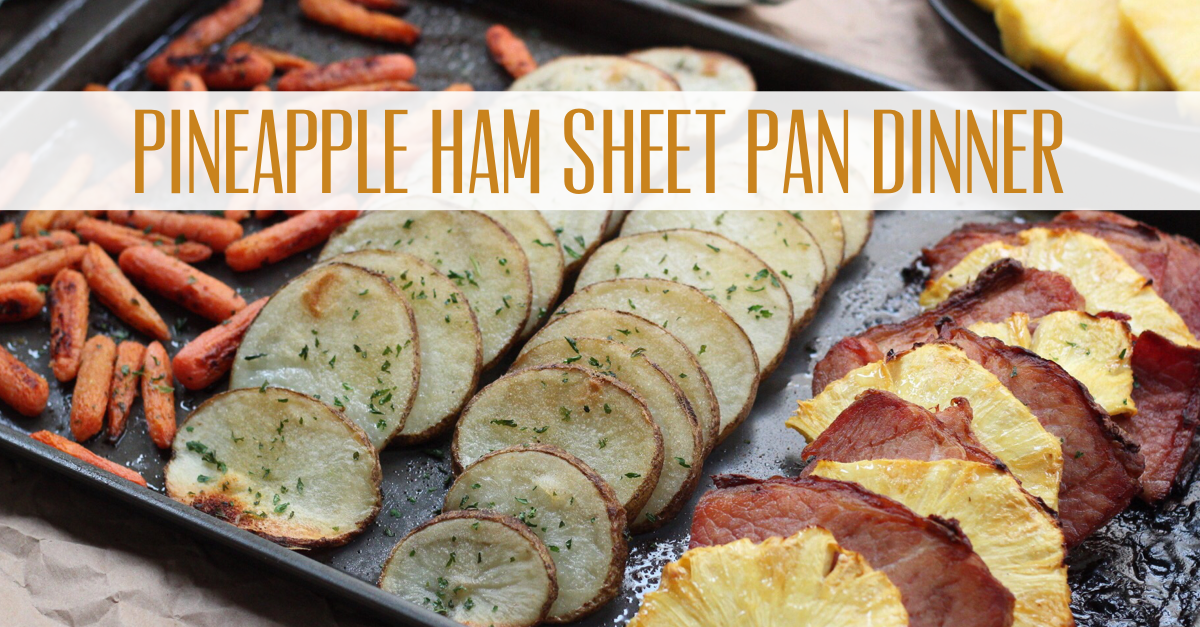 pineapple ham sheet pan dinner