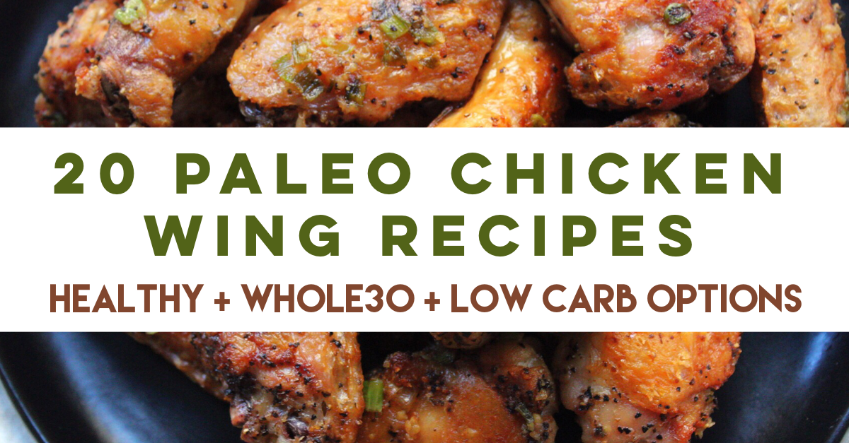 20 Paleo chicken wings recipes that are easy to make and totally delicious. These chicken wing recipes are also low carb, perfect for Keto! Most of them are Whole30 chicken wing recipes too! The ultimate  chicken wing recipe list for game day or the perfect appetizer! #paleochickenwings #whole30chickenwings #lowcarbchickenwings