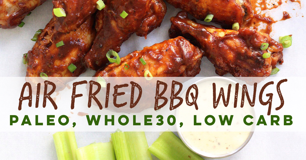 Healthy, low carb BBQ wings in the air fryer! This paleo air fryer chicken wing recipe is Whole30 and doesn't leave you any dishes to wash! #whole30airfryer #airfryerwings #airfryerpaleo #airfryerketo