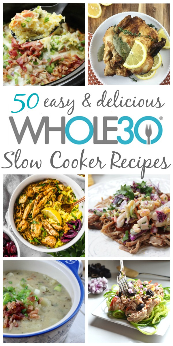 50 Whole30 Slow Cooker Recipes: Paleo, Dairy Free Meals - Whole ...